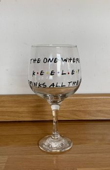 Personalised Friends Inspired Gin, Pint or Wine Glass - Choose preferred wording & name