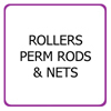 Rollers, Perm Rods & Nets
