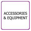 Accessories & Equipment