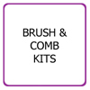 Brush & Comb Kits