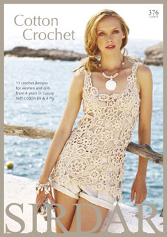 Sirdar Cotton Crochet Book 376 11 Designs DK + 4ply