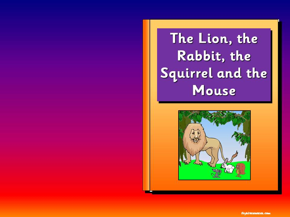 The Lion, the Rabbit, the Squirrel and the Mouse story pack