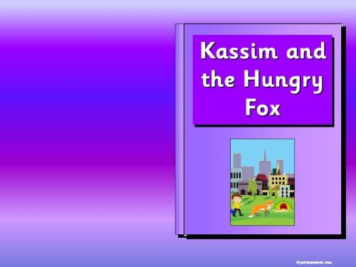 Kassim and the Hungry Fox story pack. (A range of Pie Corbett inspired stor