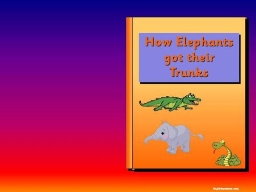 How Elephants got their Trunks (The Elephant's Child) story pack.