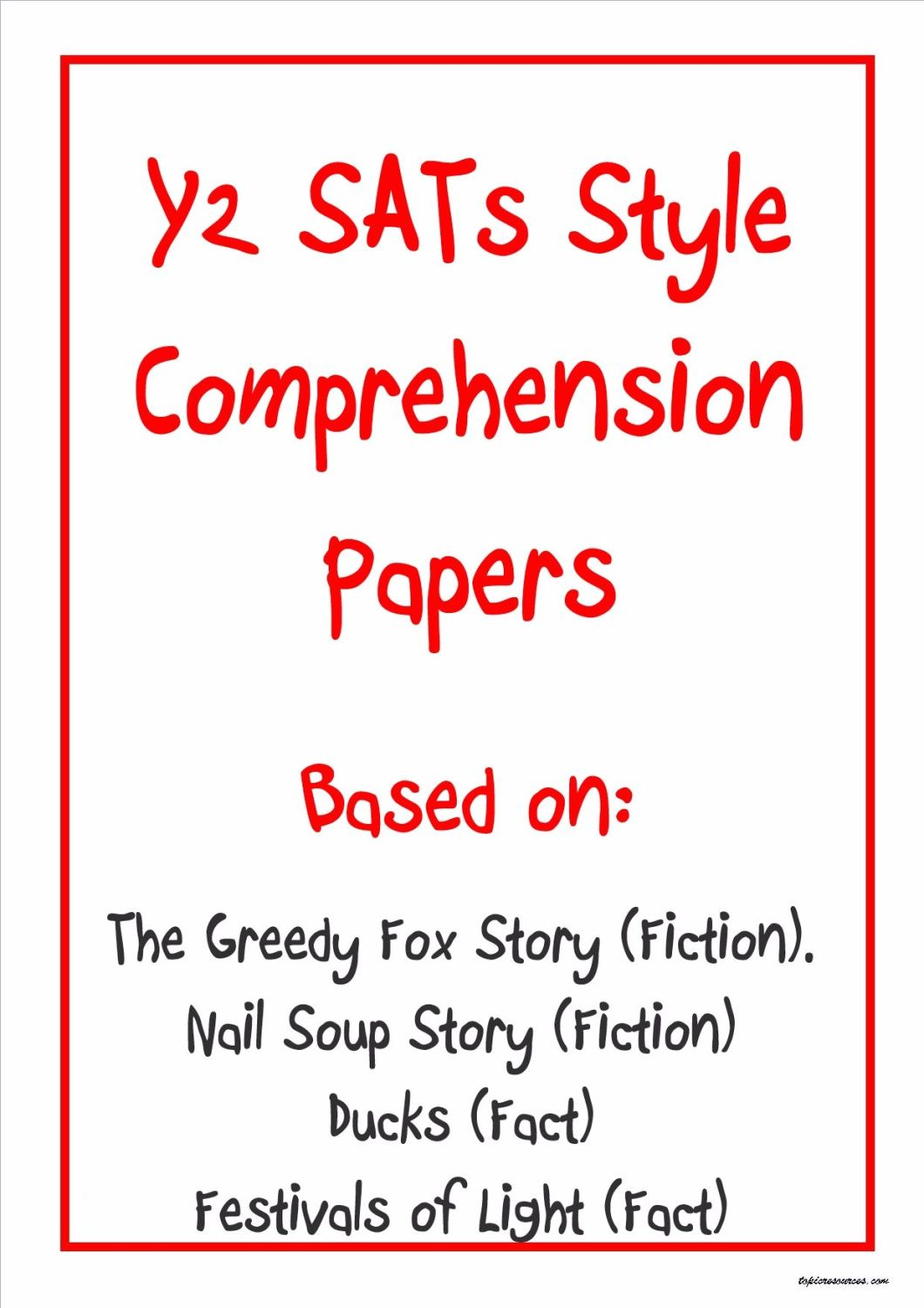 Y2 SATs-style comprehension papers based on stories and non-fiction texts.