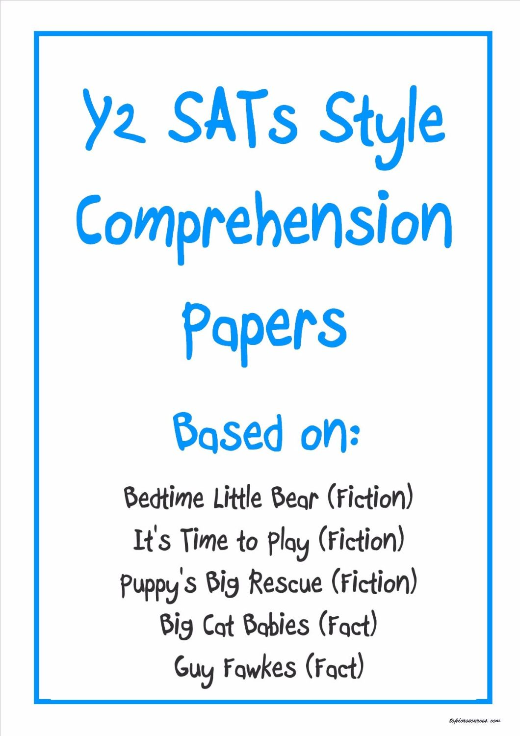 Y2 SATs-style comprehension papers based on three fiction and two non-ficti