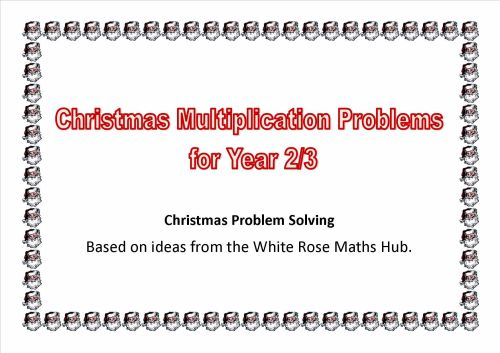 Christmas Multiplication Problems for Years 2 and 3 (Based on ideas from th