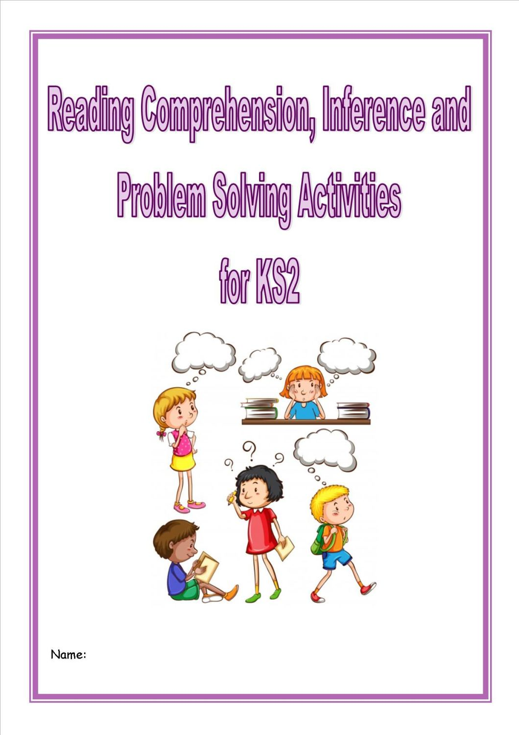 Reading Comprehension, Inference,Problem Solving/Homework Activities for KS