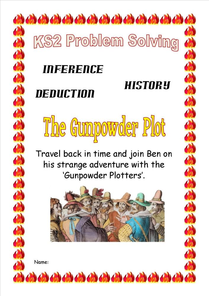 KS2 Guy Fawkes Time Travel Historical Problem Solving Booklet with inferenc