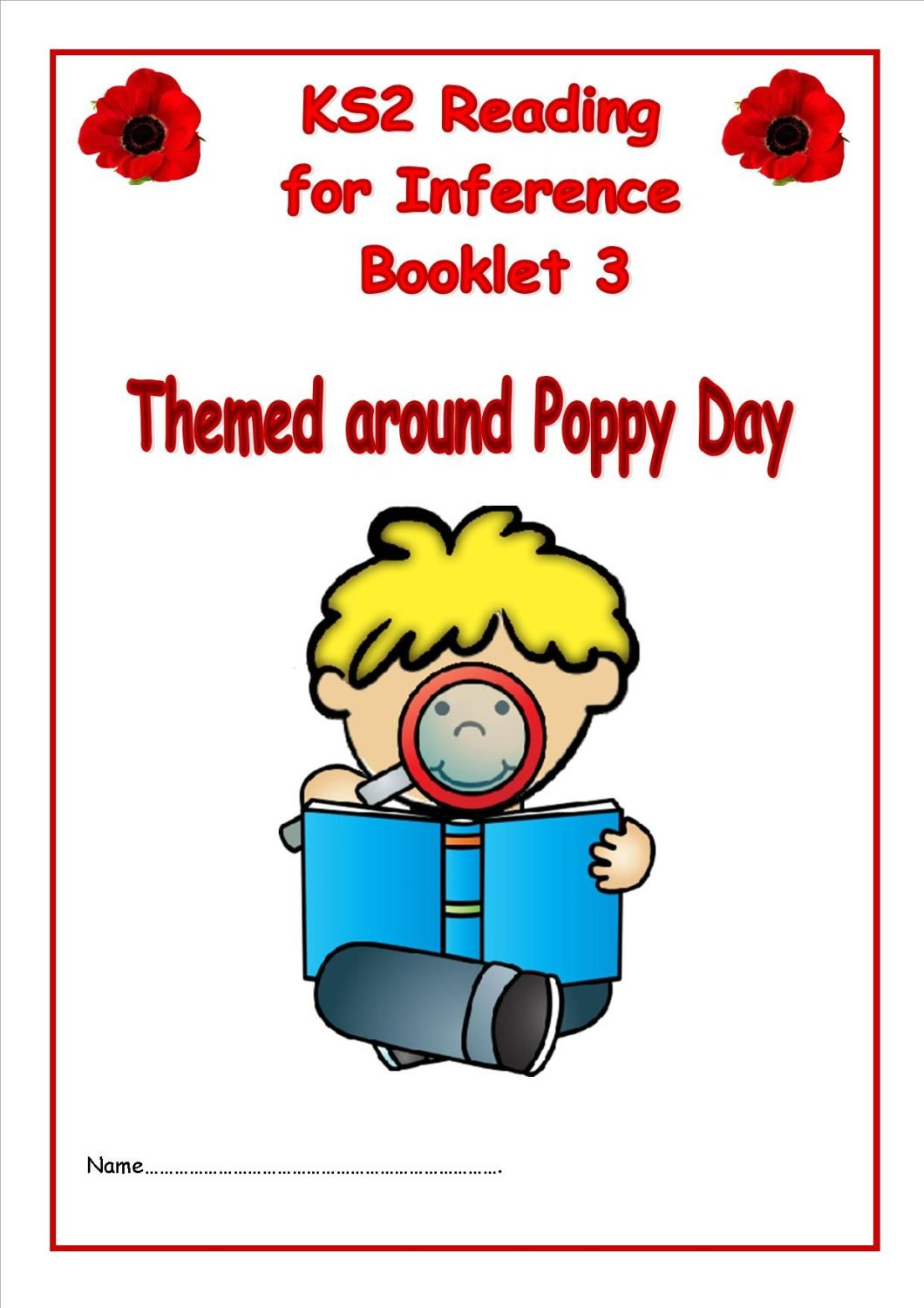 KS2 Reading for Inference Booklet 3 (themed around Remembrance Day)