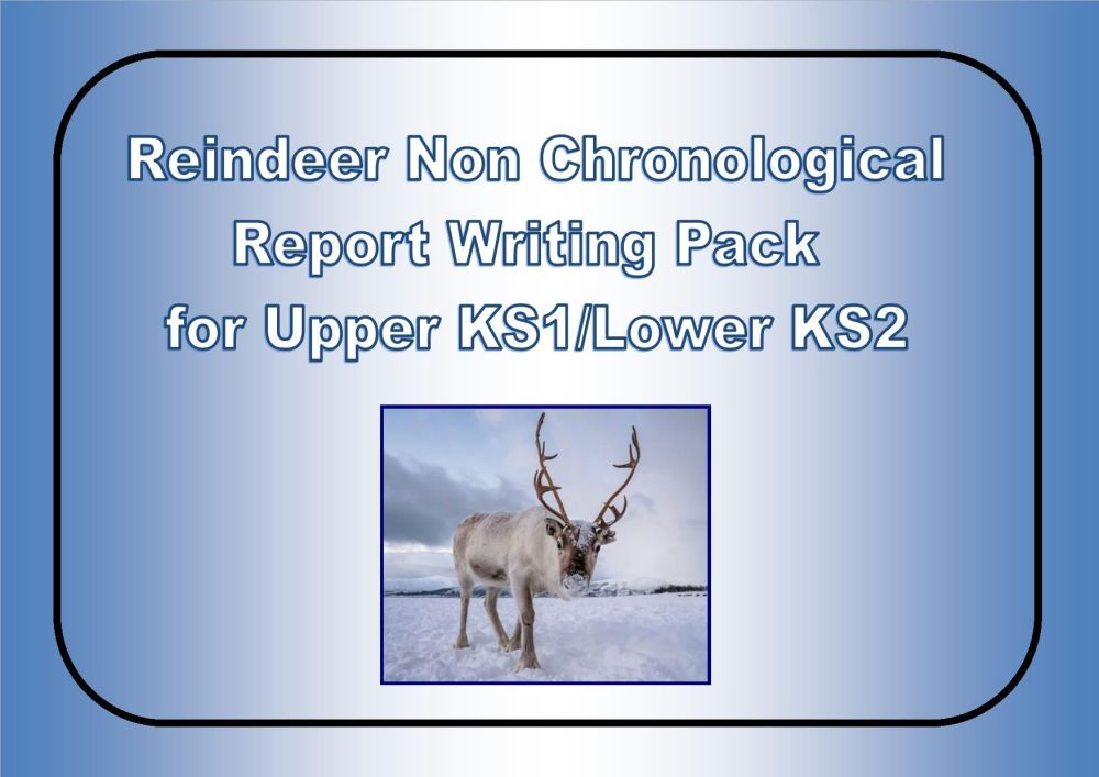 Year 2 Reindeer Non-chronological Report Writing Pack