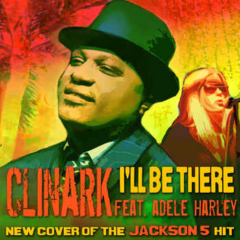 I ll Be There CD Cover Clinark ft Adele Harley