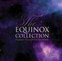 The Equinox Collection
