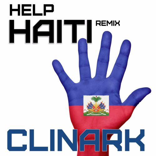 Help Haiti (Remix) by Clinark