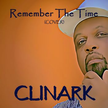 Remember the Time Cover By Clinark