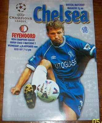 Chelsea v Feyenoord 1999/00 Champions League Football programme