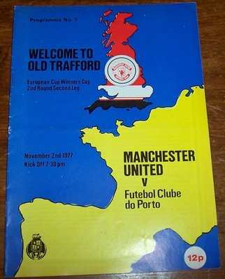 Manchester United v Porto 1977/78 Cup Winners Cup Football programme