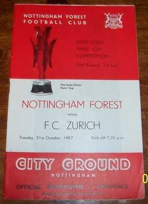 Nottingham Forest v Zurich 1967/68 I C Fairs Cup Football programme
