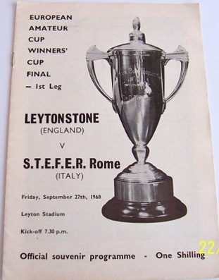 Leytonstone v S.T.E.F.E.R. Rome Amateur CWC final 1968 football prog.