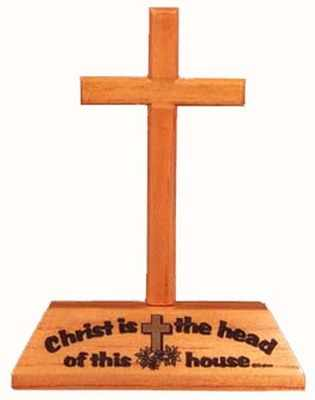 Wood desktop cross ornament - Christ is the Head of this House
