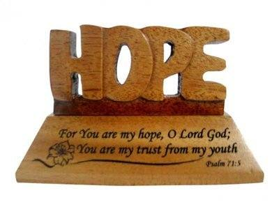 Desk top carved Hope ornament with Psalm 71:5 verse