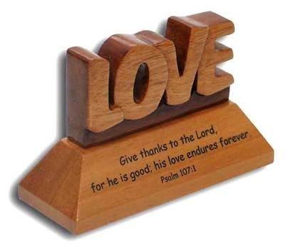 Christian wood mahogany Love Psalm 107:1 desktop ornament