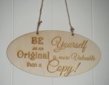 Be Yourself wooden plaque
