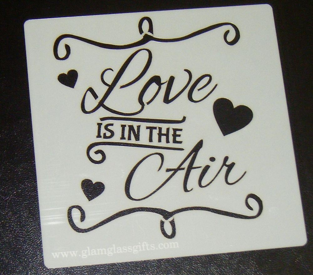 Love is in the Air Stencil