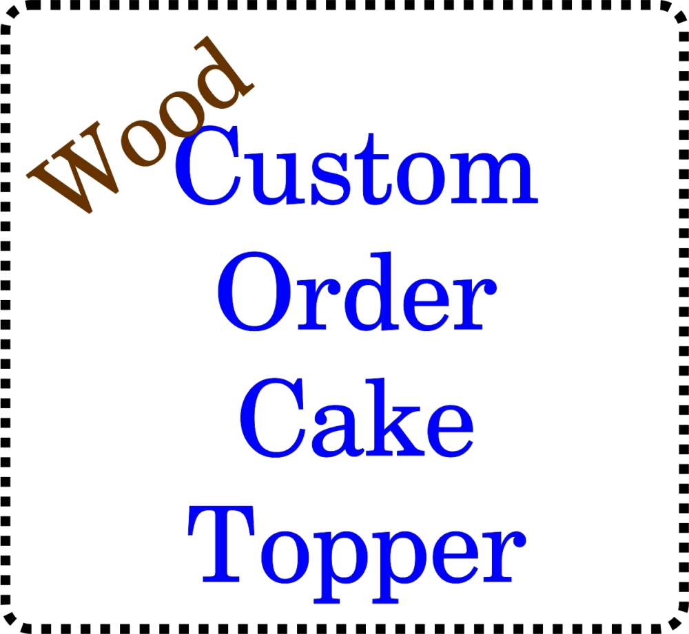 Bespoke Custom made Birch Wooden Cake Topper