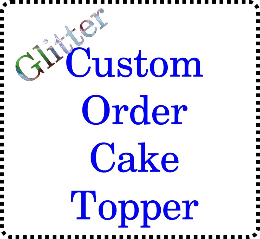 Bespoke Glitter Acrylic Cake Topper Name/ Age / Wedding Cakes