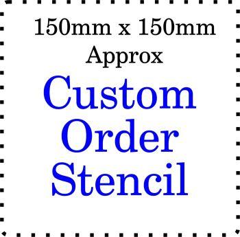 Custom order Cake Bespoke Stencil 6 Inch size