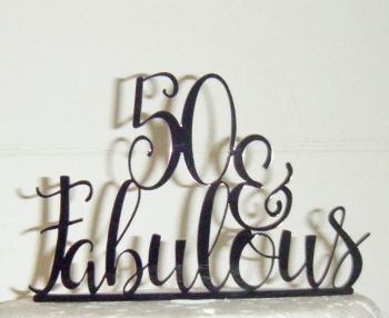 .. & Fabulous Cake Topper 30, 40, 50, 60, 70 etc  (style 2) ANY Number