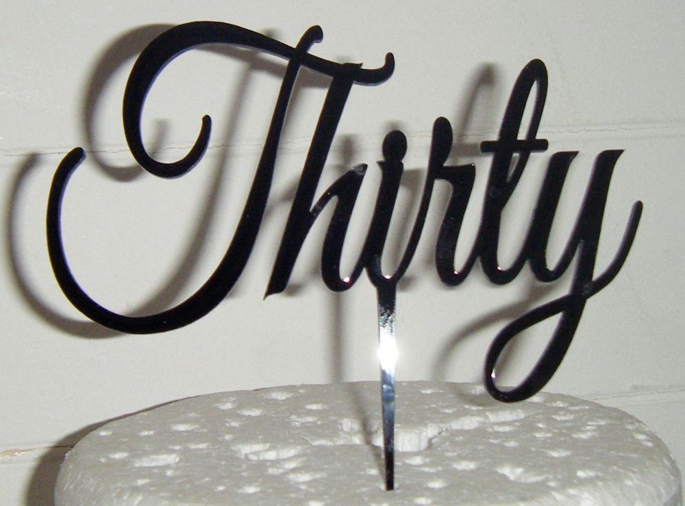 Thirty Acrylic Cake Topper