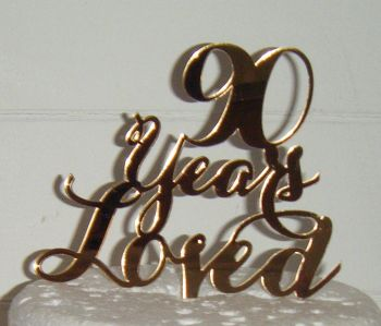 ...... years loved Cake Topper 21, 30, 40, 50, 60, 70, 80, 90 etc (style 1 )