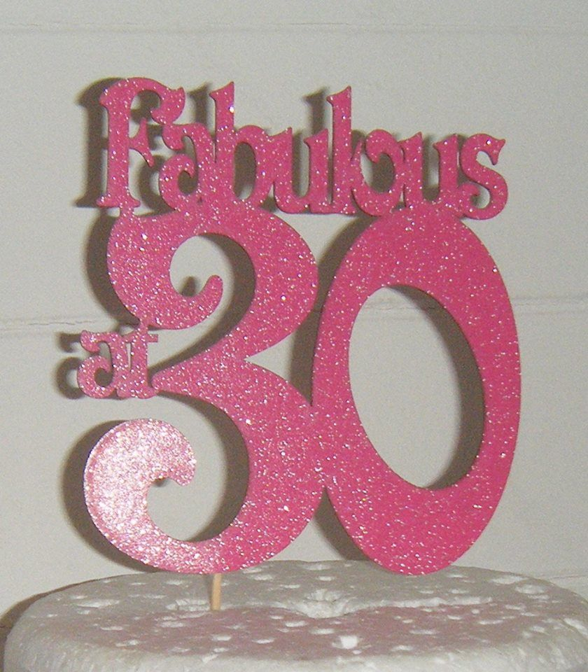 ...Fabulous At ......... Cake Topper 30, 40, 50, 60, 70 etc ANY NUMBER