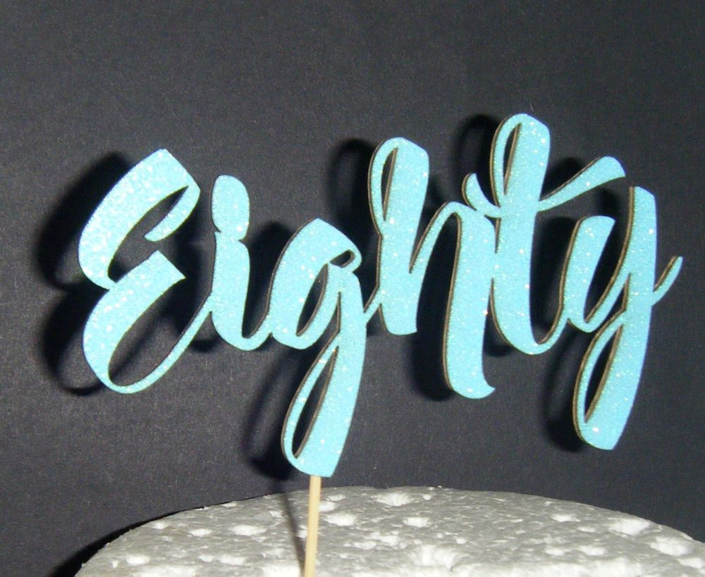 Eighty Cake Topper
