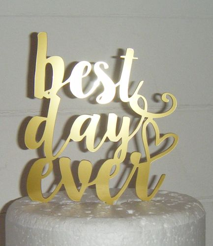 Best day ever  Cake Topper 2
