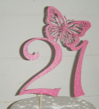 21 18, 30, 40, etc or any number with Butterfly Cake Topper