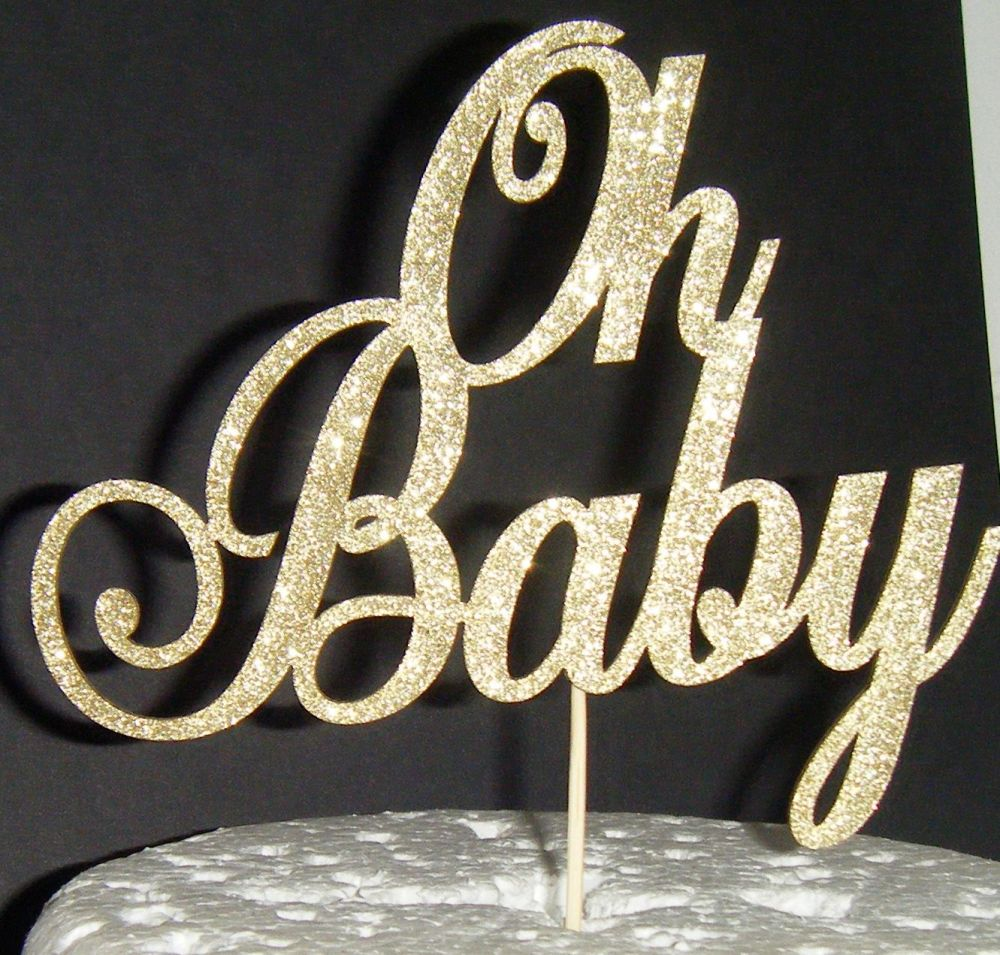Oh baby Shower Cake topper