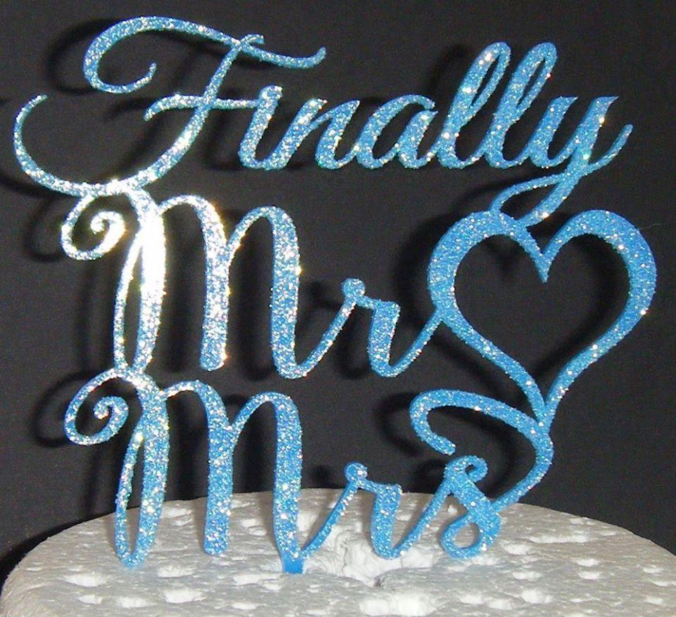 Finally Mr Mrs Cake Topper