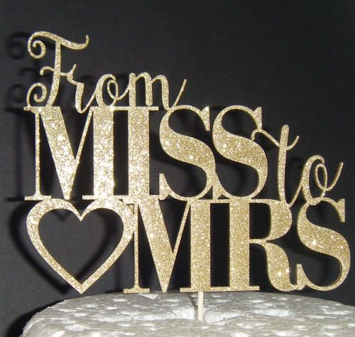 From Miss to Mrs Cake Topper with heart