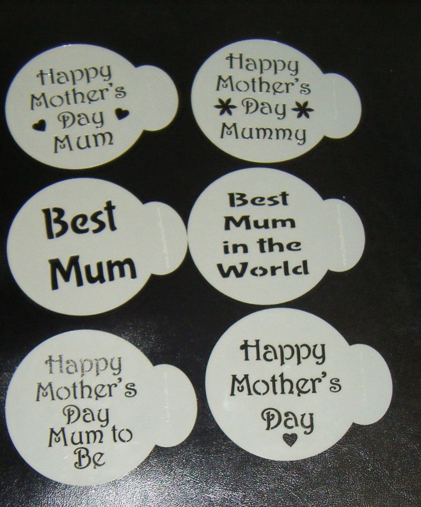 6 x Mother's day Best Mum cupcake Stencils