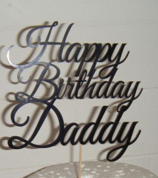 Happy Birthday Daddy Cake Topper