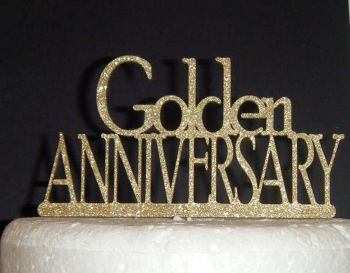 Golden anniversary  Cake Topper