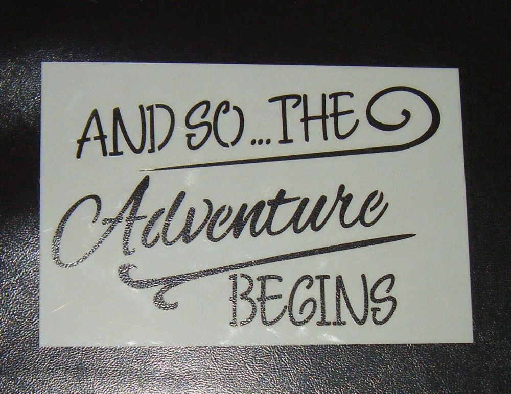 And so the adventure begins cake or craft stencil