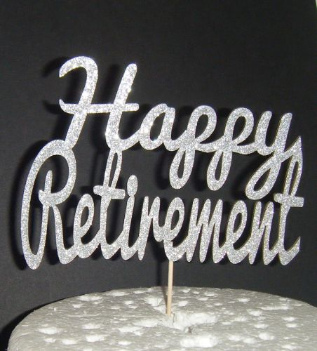 Happy Retirement Cake Topper 2