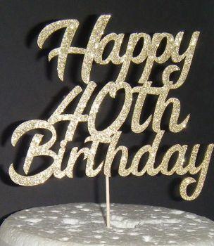Happy 18th, 21st, 30th, 40th, 50th, 60th Birthday Cake Topper 4 bring