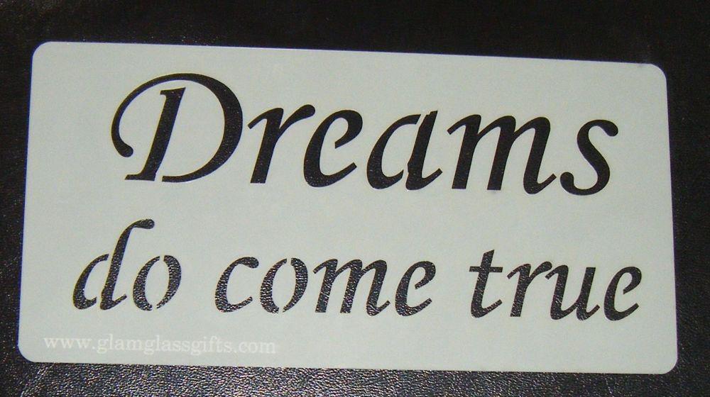 Dreams do come true  cake or craft stencil