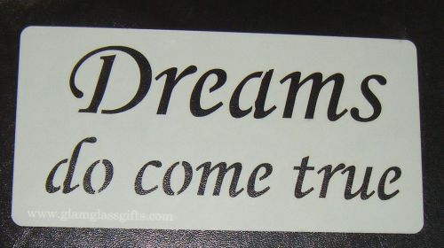 Dreams do come true  cake or craft stencil
