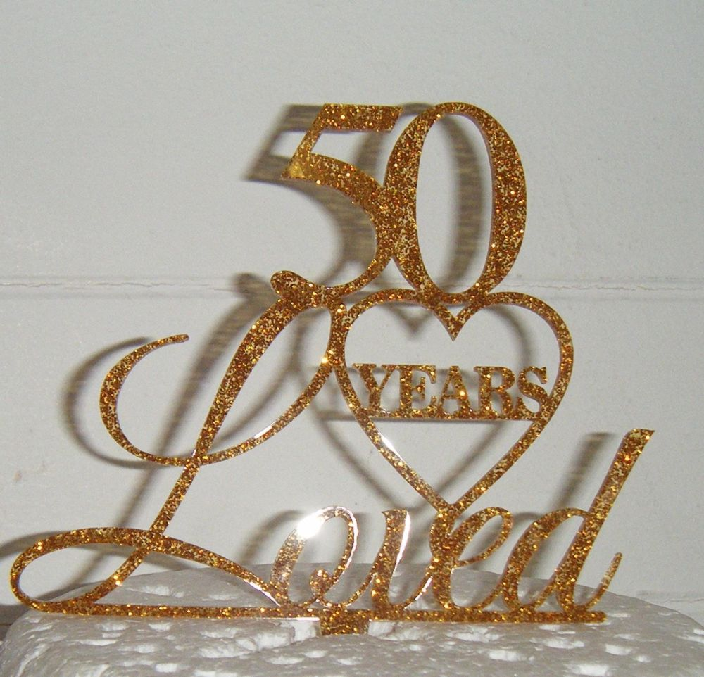 ..... years loved Cake Topper 21, 30, 40, 50, 60, 70, 80 etc (with Heart)